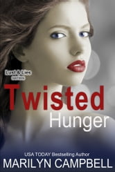 Twisted Hunger (Lust and Lies Series, Book 2) ebook by Marilyn Campbell