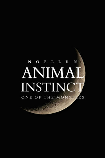 Animal Instinct ebook by Noelle N