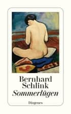 Sommerlügen ebook by Bernhard Schlink