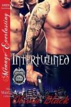 Intertwined ebook by Olivia Black