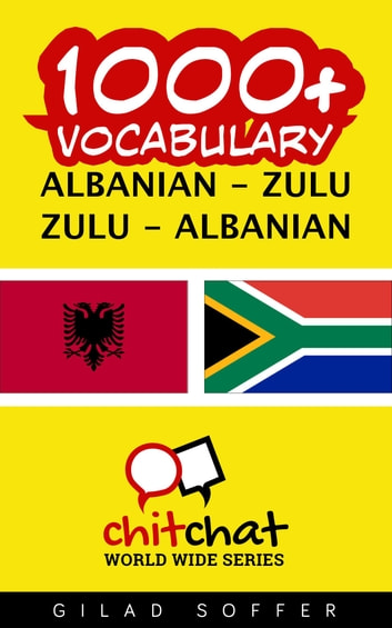 1000+ Vocabulary Albanian - Zulu ebook by Gilad Soffer