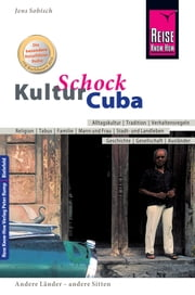 Reise Know-How KulturSchock Cuba ebook by Kobo.Web.Store.Products.Fields.ContributorFieldViewModel