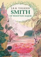 Smith of Wootton Major ebook by
