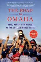 The Road to Omaha ebook by Ryan McGee