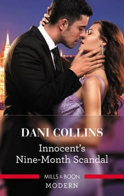 Innocent's Nine-Month Scandal ebook by Dani Collins