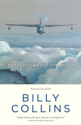 Horoscopes for the Dead - Poems ebook by Billy Collins