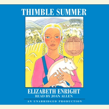 Thimble Summer audiobook by Elizabeth Enright