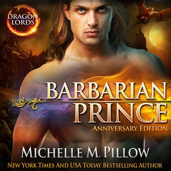 Barbarian Prince - Anniversary Edition audiobook by Michelle M. Pillow