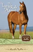 The Long Ride Home ebook by Marsha Hubler