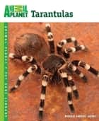 Tarantulas ebook by Michael Andreas Jacobi