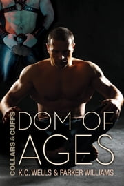 Dom of Ages ebook by K.C. Wells,Parker Williams