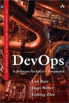 DevOps ebook by Len Bass,Ingo Weber,Liming Zhu