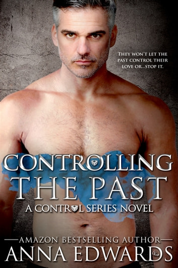 Controlling the Past ebook by Anna Edwards