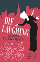 Die Laughing ebook by Richard Lockridge