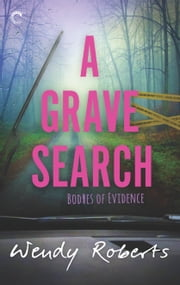 A Grave Search ebook by Wendy Roberts
