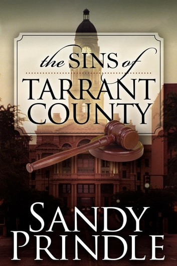 The Sins of Tarrant County ebook by Sandy Prindle