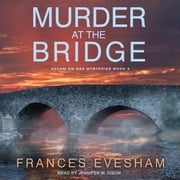 Murder at the Bridge 有聲書 by Frances Evesham
