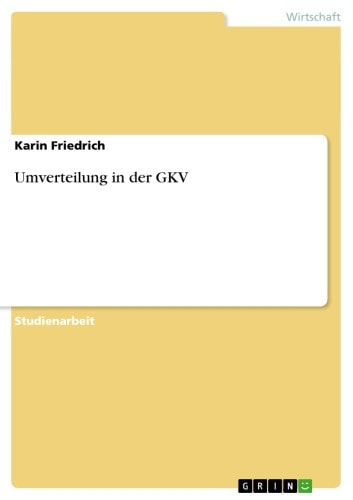 Umverteilung in der GKV ebook by Karin Friedrich