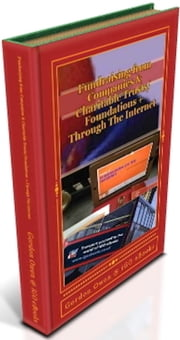 Fundraising from Companies & Charitable-Trusts/Foundations + Through The Internet - Fifth Edition ebook by Gordon Owen