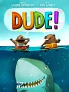 Dude! ebook by