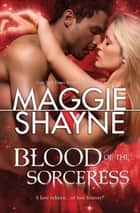 Blood Of The Sorceress ebook by