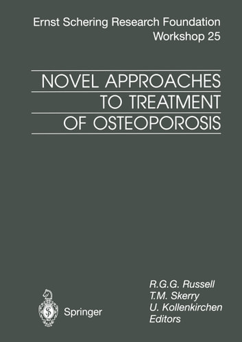 Novel Approaches to Treatment of Osteoporosis ebook by