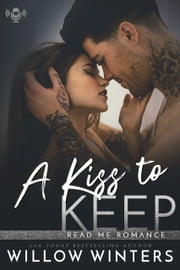 A Kiss to Keep ebook by Willow Winters