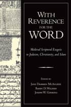 With Reverence for the Word ebook by Jane Dammen McAuliffe,Barry D. Walfish,Joseph W. Goering