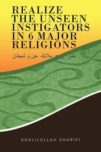 Realize The Unseen Instigators In Major Religions EBook By - 6 major religions