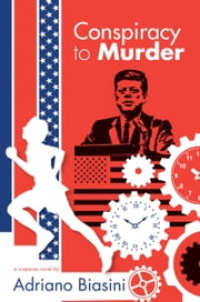 Conspiracy to Murder ebook by Adriano Biasini