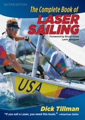 The Complete Book of Laser Sailing ebook by Richard Tillman