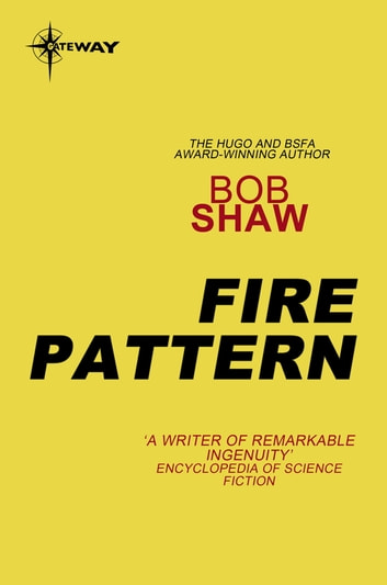 Fire Pattern ebook by Bob Shaw