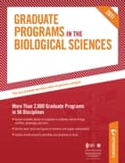 Graduate Programs in the Biological Sciences 2011 (Grad 3) ebook by Peterson's