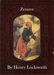 Zouave ebook by Henry Lockworth,Eliza Chairwood,Bradley Smith