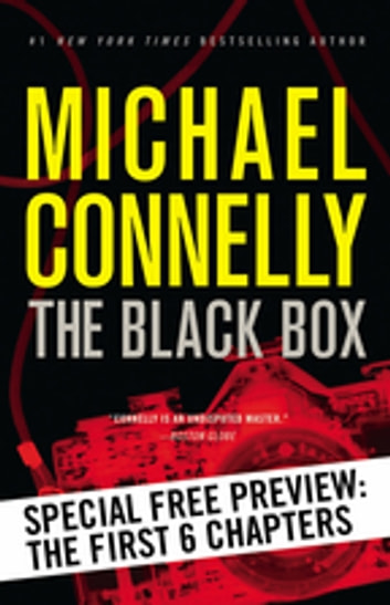 The Black Box -- Free Preview: The First 6 Chapters eBook by Michael Connelly