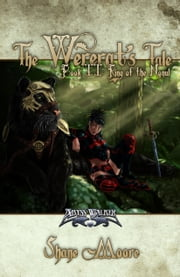 The Wererat's Tale II: Ring of the Nonul ebook by Shane Moore