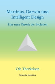 Martinus, Darwin und Intelligent Design: Eine neue Theorie der Evolution ebook by Kobo.Web.Store.Products.Fields.ContributorFieldViewModel
