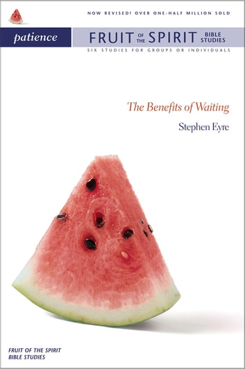 Patience - The Benefits of Waiting ebook by Stephen Eyre