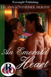 An Emerald Heart ebook by Lee Ann Sontheimer Murphy