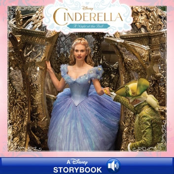 Cinderella: A Night at the Ball - A Disney Read-Along ebook by Disney Book Group
