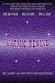 The Karmic Rewind ebook by Atam Dhillon