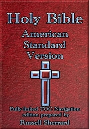 Holy Bible - American Standard Version ebook by Russell Sherrard