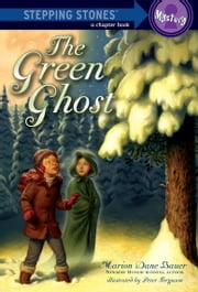 The Green Ghost ebook by Marion Dane Bauer,Peter Ferguson
