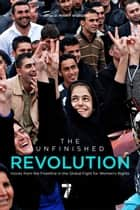 The Unfinished Revolution ebook by Minky Worden,Christiane Amanpour
