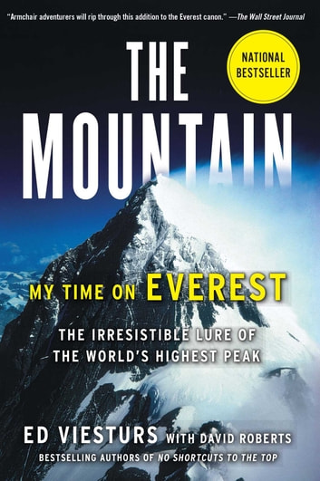 The Mountain - My Time on Everest ebook by Ed Viesturs