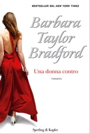 Una donna contro ebook by Barbara Taylor Bradford