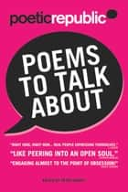 Poetic Republic: Poems to Talk About eBook by Peter Hartey