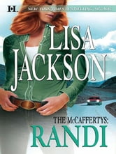The McCaffertys: Randi ebook by Lisa Jackson