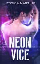 Neon Vice ebook by
