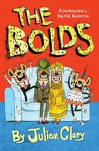 The Bolds eBook by David Roberts, Julian Clary